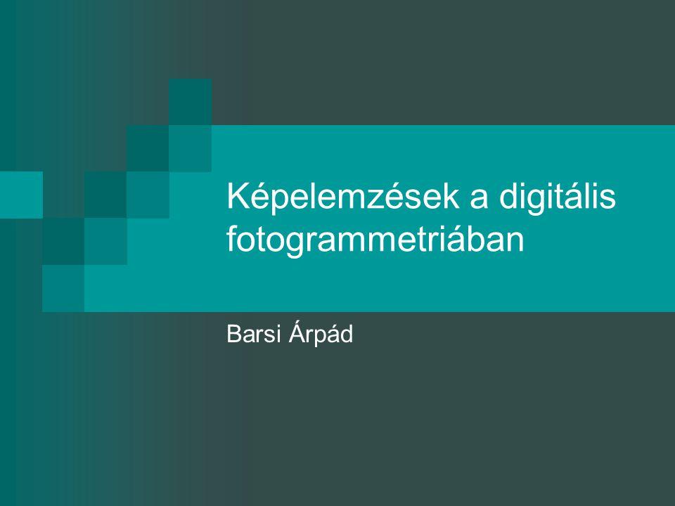 Képelemzések a digitális fotogrammetriában