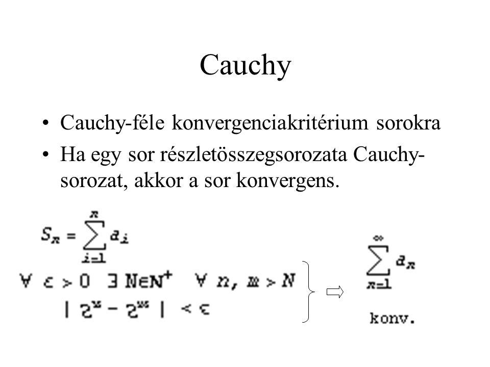 Cauchy Cauchy-féle konvergenciakritérium sorokra