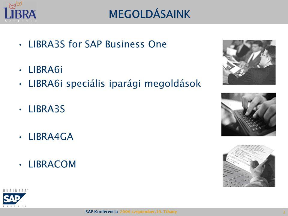 MEGOLDÁSAINK LIBRA3S for SAP Business One LIBRA6i