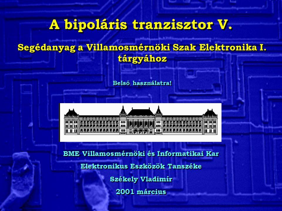 A bipoláris tranzisztor V.