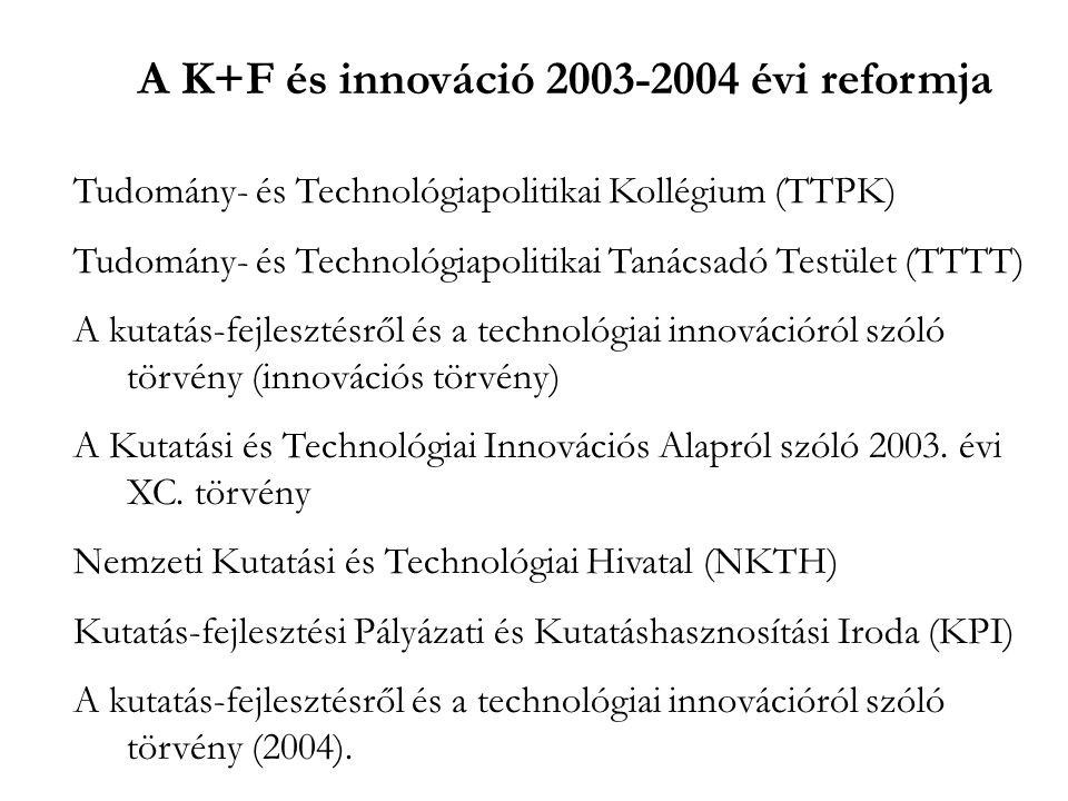 A K+F és innováció 2003-2004 évi reformja