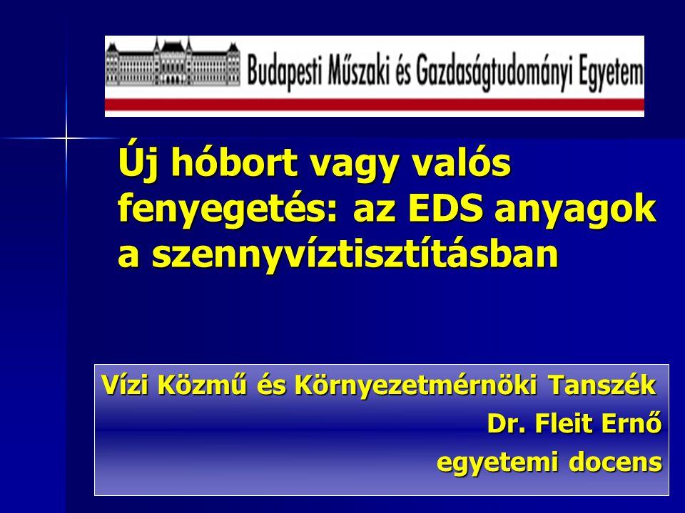 Vízi Közmű és Környezetmérnöki Tanszék Dr. Fleit Ernő egyetemi docens
