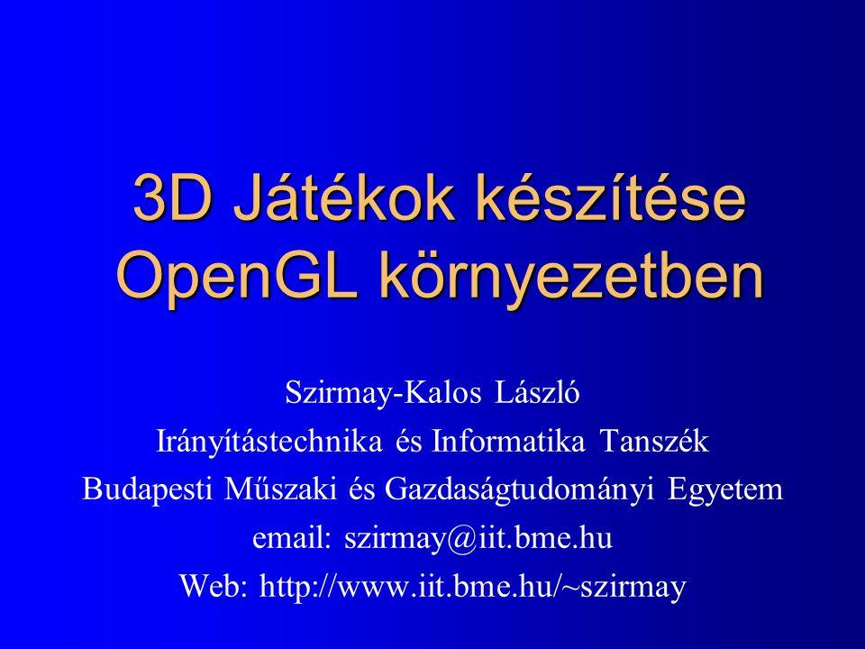 3D Játékok készítése OpenGL környezetben