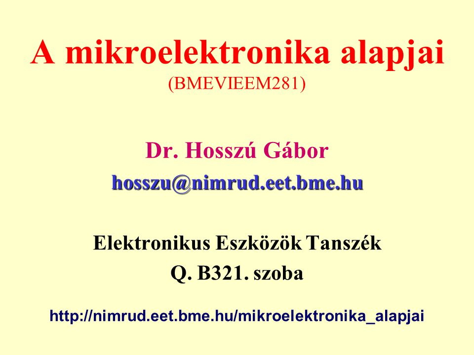 A mikroelektronika alapjai (BMEVIEEM281)