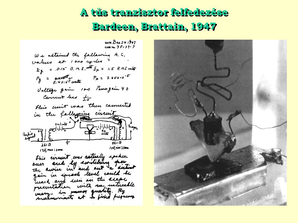 A tűs tranzisztor felfedezése