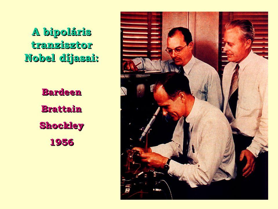 A bipoláris tranzisztor Nobel díjasai: