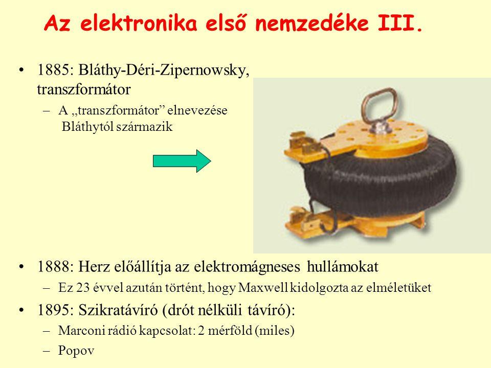 Az elektronika első nemzedéke III.