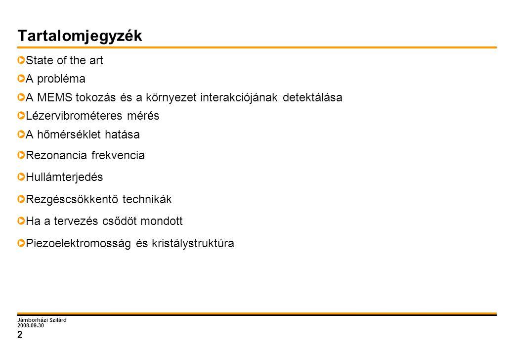 Tartalomjegyzék State of the art A probléma