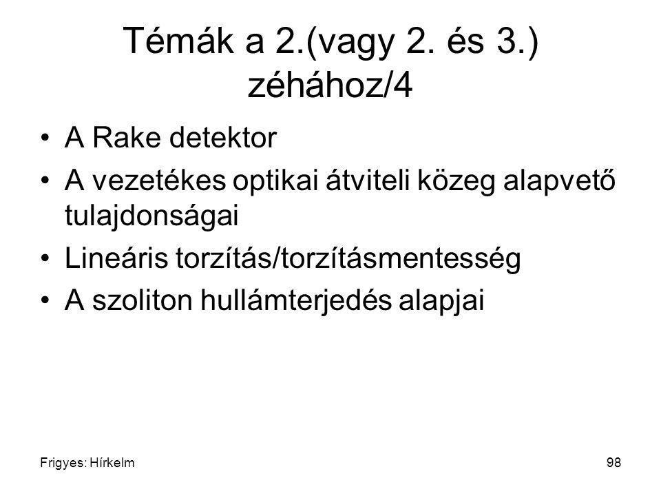Témák a 2.(vagy 2. és 3.) zéhához/4