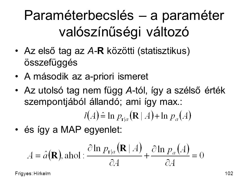 Paraméterbecslés – a paraméter valószínűségi változó