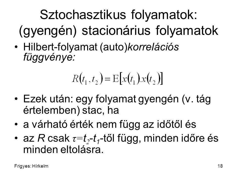 Sztochasztikus folyamatok: (gyengén) stacionárius folyamatok