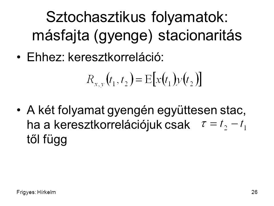 Sztochasztikus folyamatok: másfajta (gyenge) stacionaritás