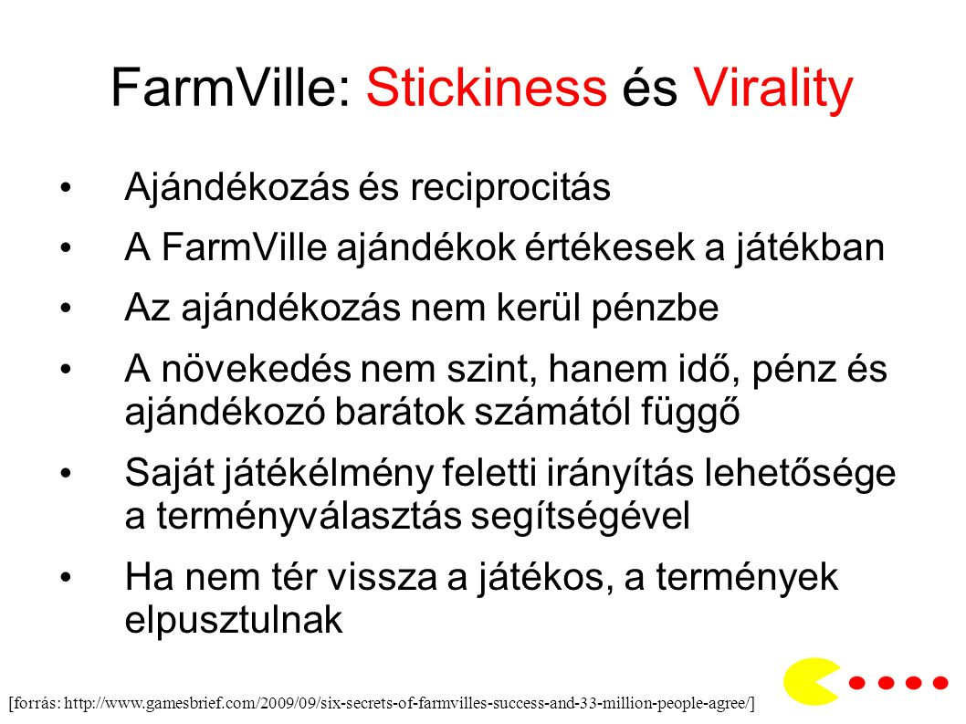 FarmVille: Stickiness és Virality