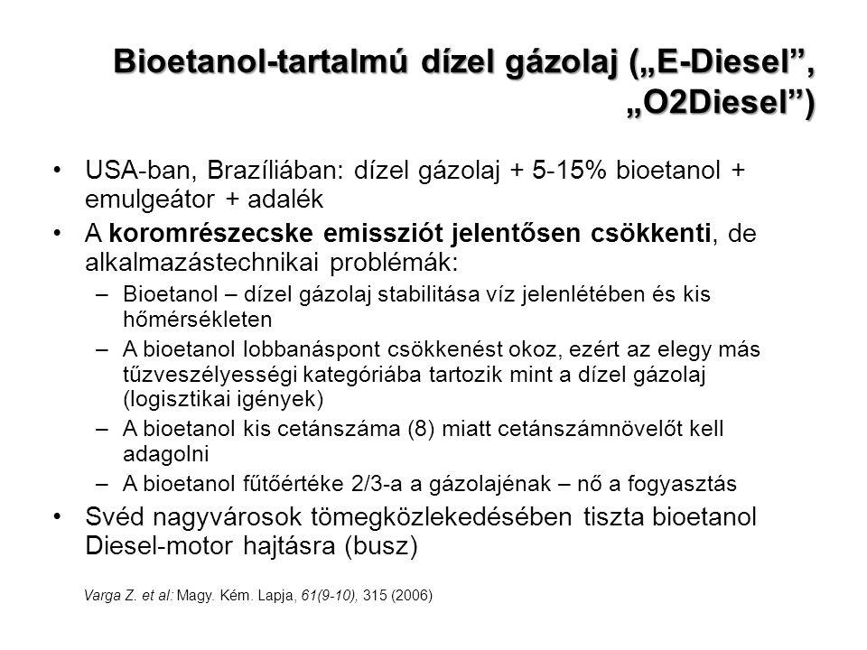 "Bioetanol-tartalmú dízel gázolaj (""E-Diesel , ""O2Diesel )"