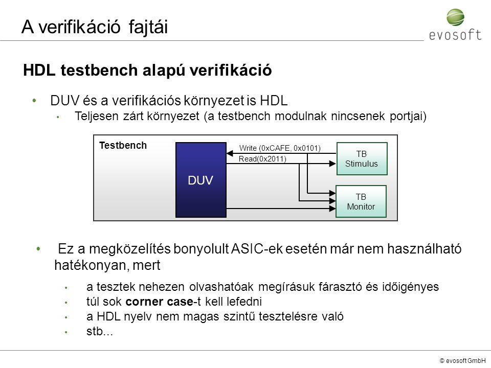 A verifikáció fajtái HDL testbench alapú verifikáció
