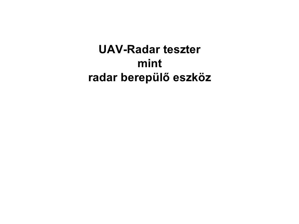 UAV-Radar teszter mint radar berepülő eszköz