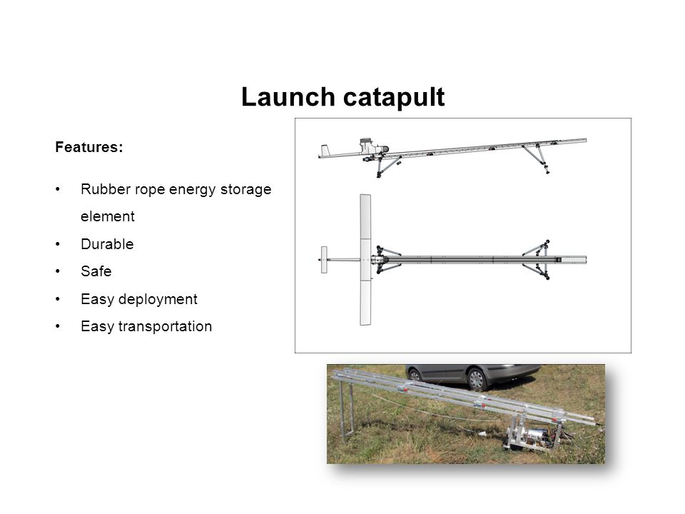 Launch catapult Features: Rubber rope energy storage element Durable