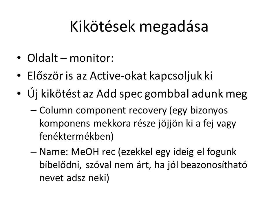 Kikötések megadása Oldalt – monitor: