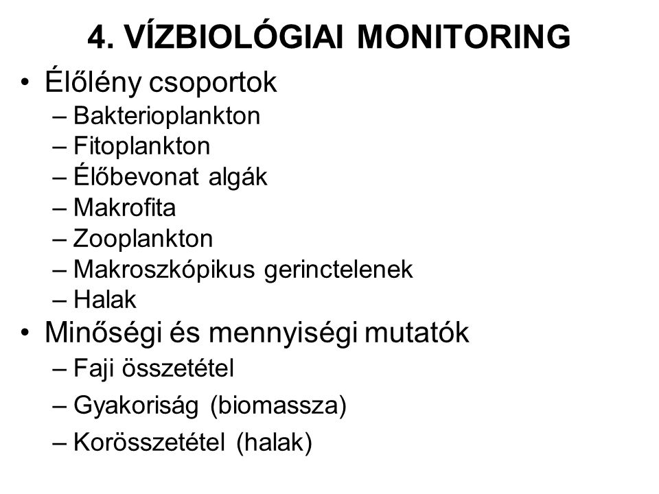 4. VÍZBIOLÓGIAI MONITORING
