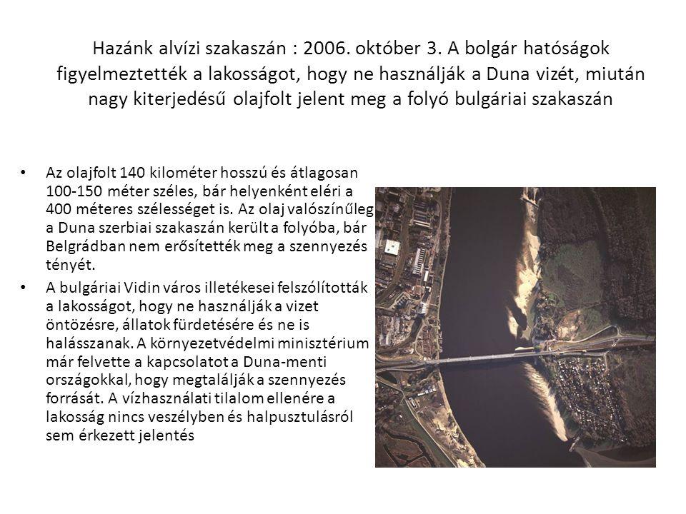 Hazánk alvízi szakaszán : 2006. október 3