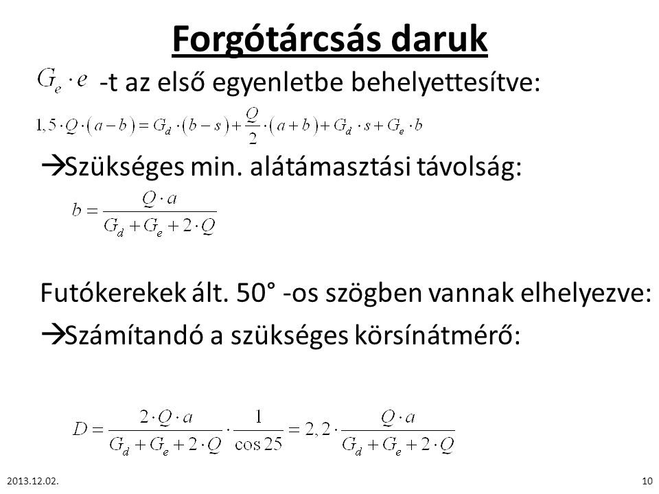 Forgótárcsás daruk -t az első egyenletbe behelyettesítve: