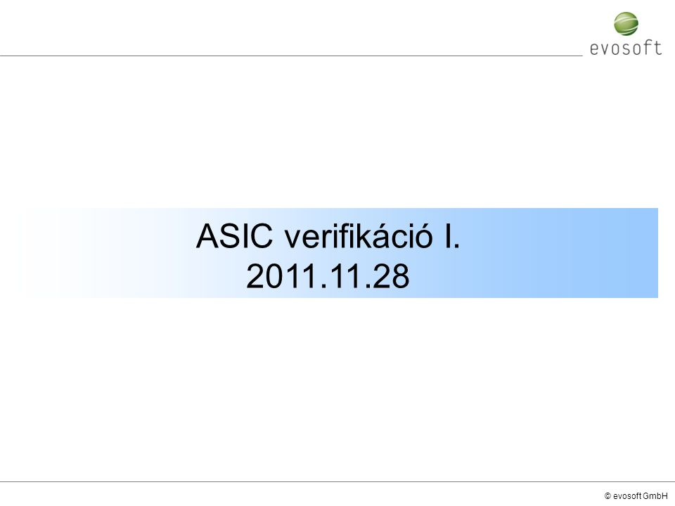 ASIC verifikáció I. 2011.11.28