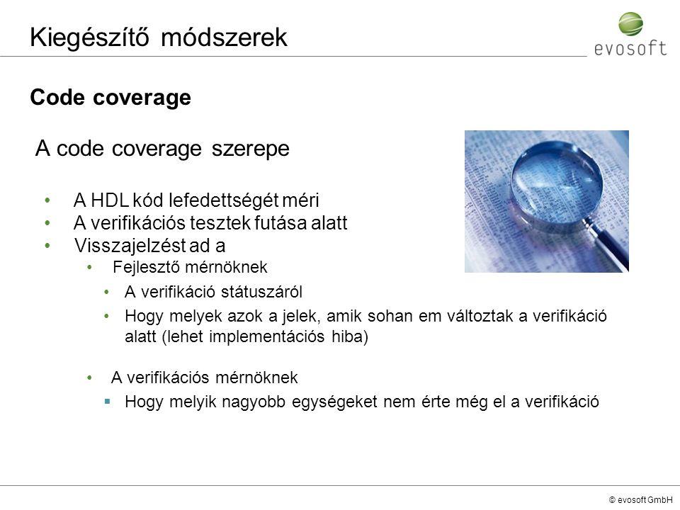 Kiegészítő módszerek Code coverage A code coverage szerepe