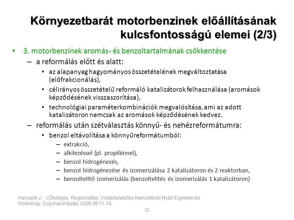 Környezetbarát motorbenzinek előállításának kulcsfontosságú elemei (2/3)