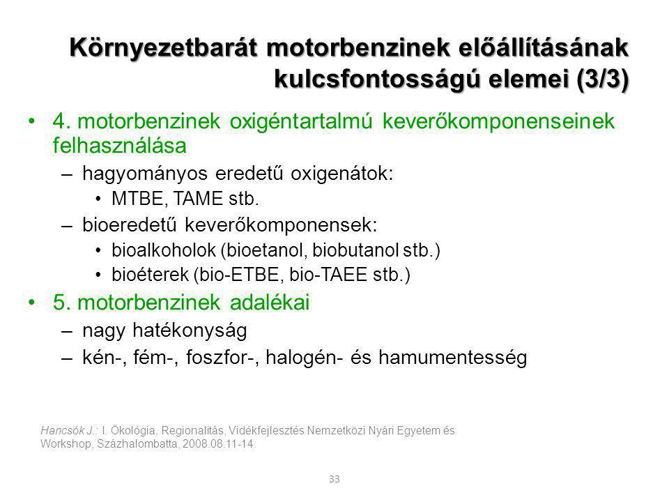 Környezetbarát motorbenzinek előállításának kulcsfontosságú elemei (3/3)