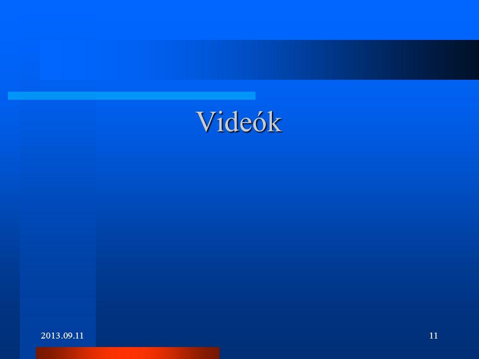 Videók 2013.09.11
