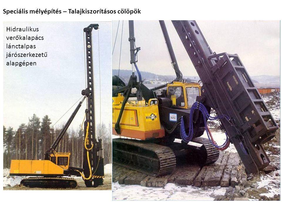 Speciális mélyépítés – Talajkiszorításos cölöpök
