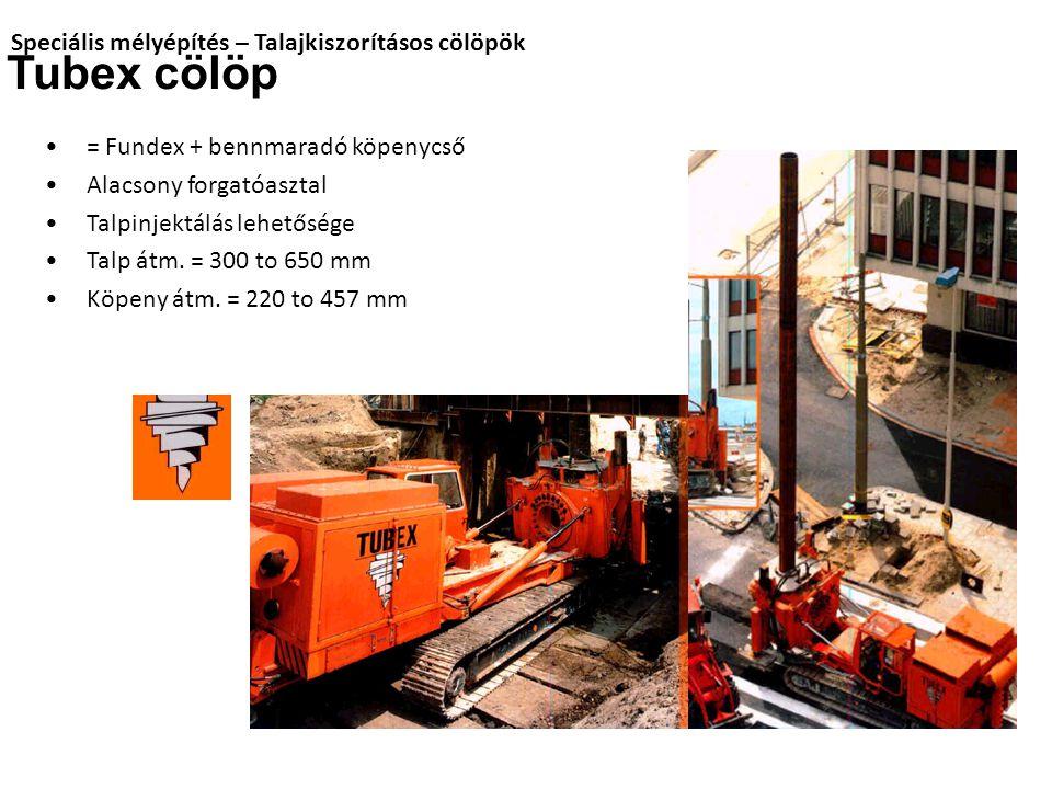 Tubex cölöp Speciális mélyépítés – Talajkiszorításos cölöpök