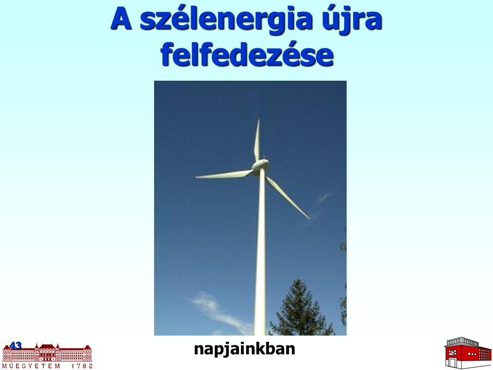 A szélenergia újra felfedezése