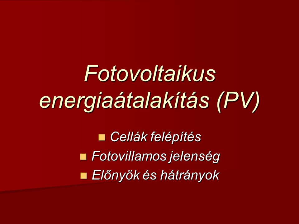 Fotovoltaikus energiaátalakítás (PV)