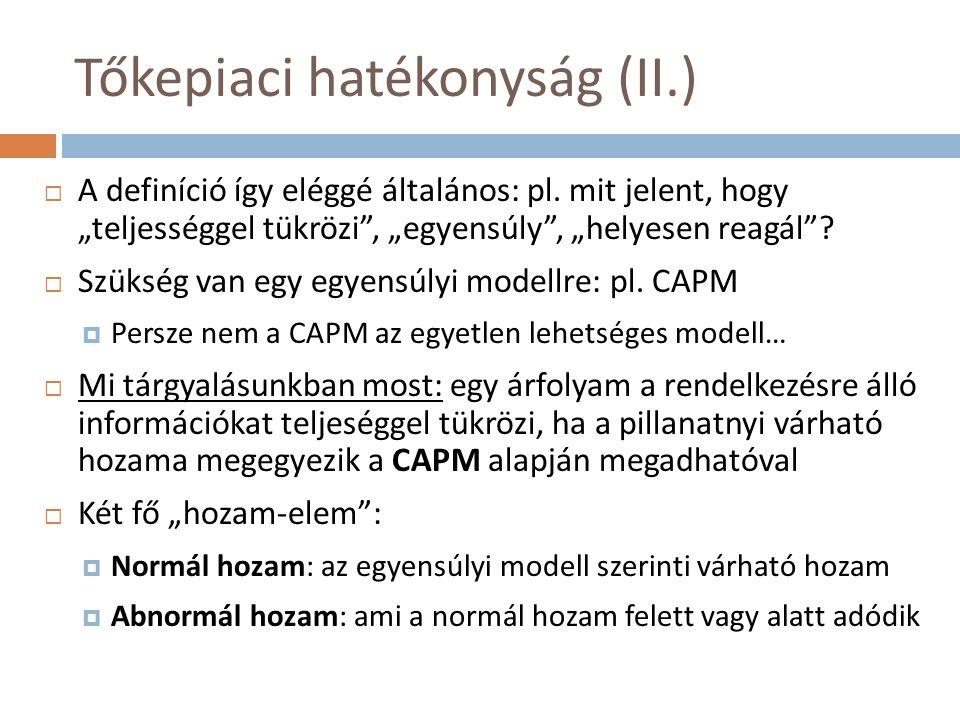 Tőkepiaci hatékonyság (II.)
