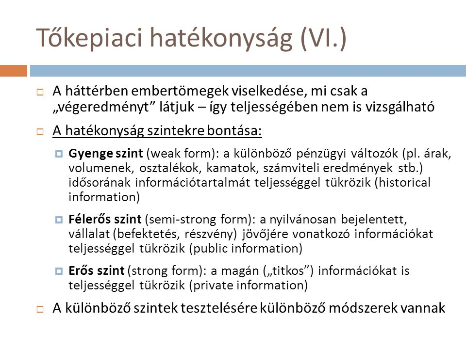 Tőkepiaci hatékonyság (VI.)
