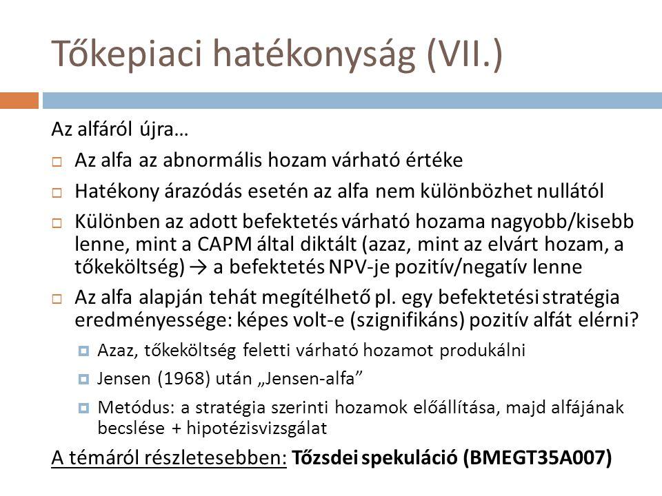 Tőkepiaci hatékonyság (VII.)