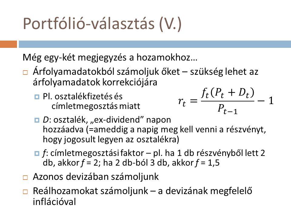 Portfólió-választás (V.)