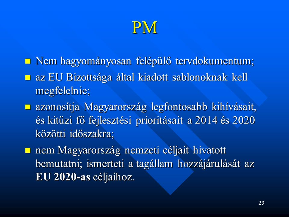 PM Nem hagyományosan felépülő tervdokumentum;