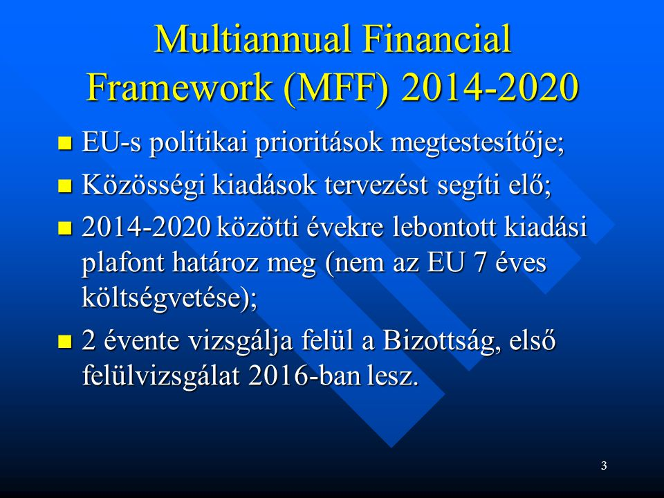 Multiannual Financial Framework (MFF) 2014-2020