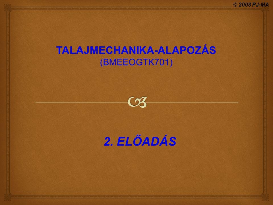 TALAJMECHANIKA-ALAPOZÁS