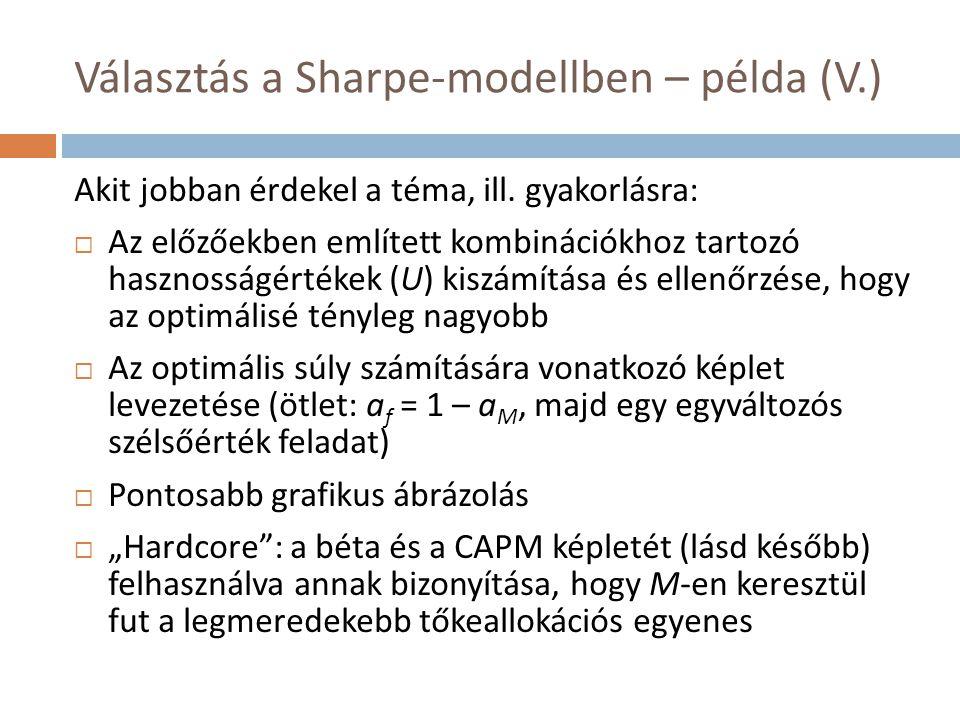 Választás a Sharpe-modellben – példa (V.)
