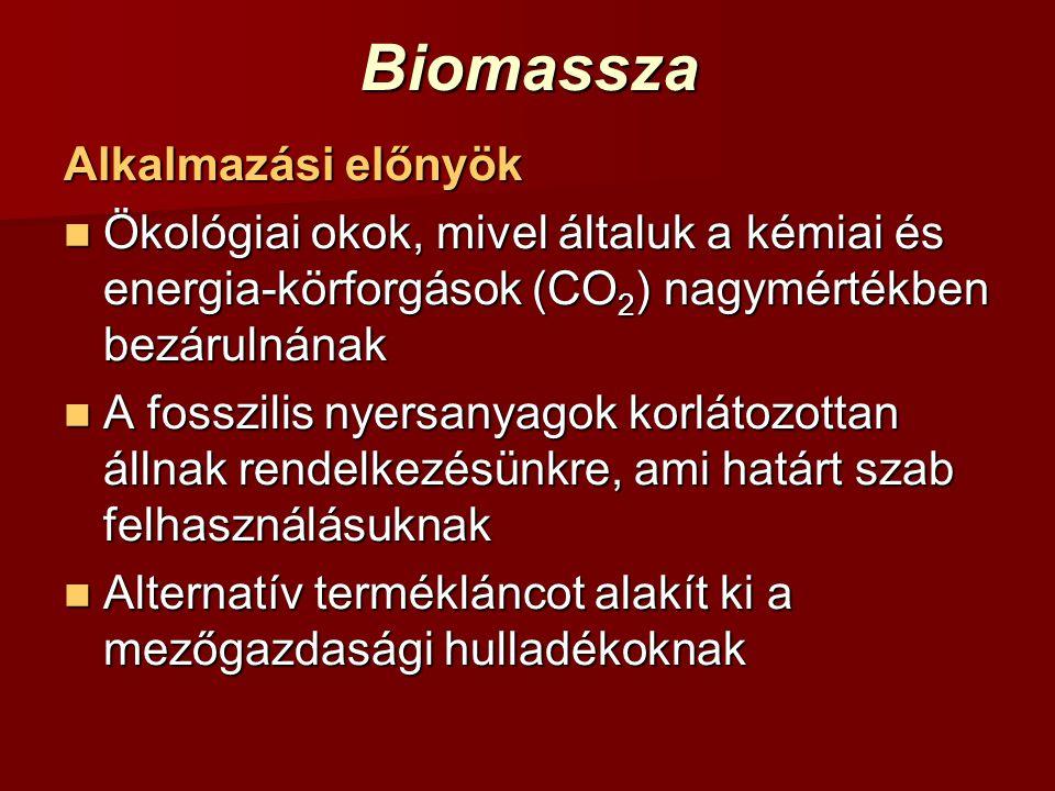 Biomassza Alkalmazási előnyök
