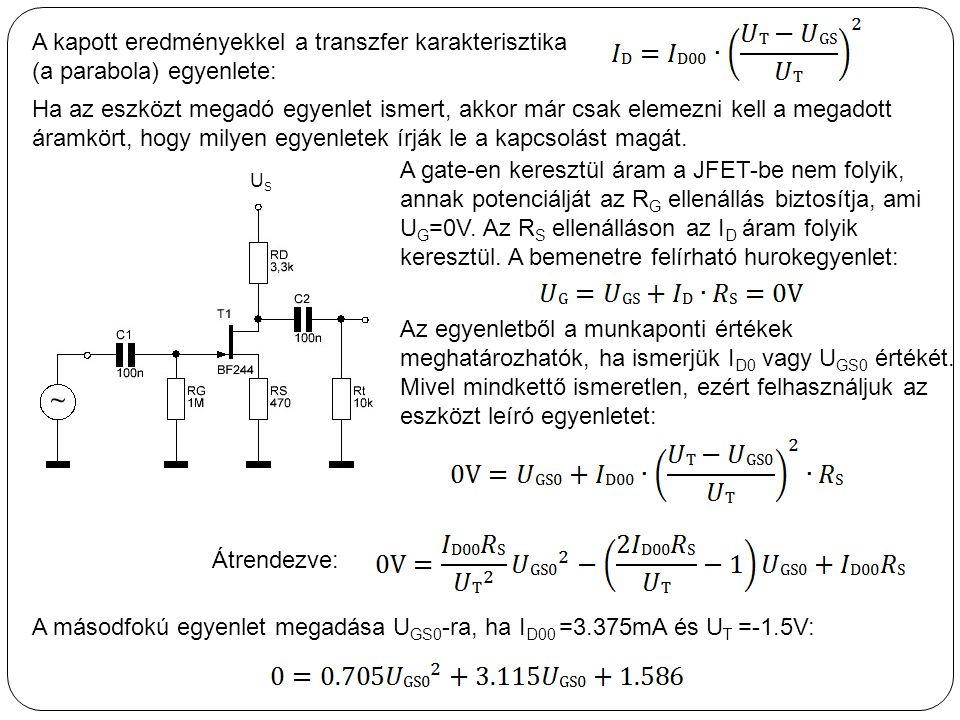 A másodfokú egyenlet megadása UGS0-ra, ha ID00 =3.375mA és UT =-1.5V: