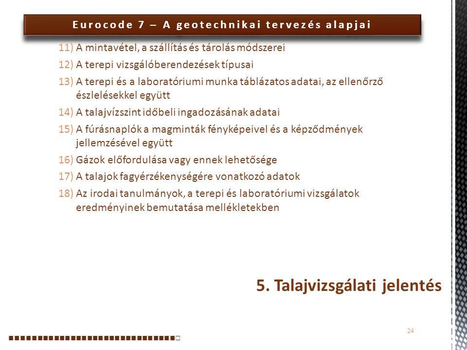 5. Talajvizsgálati jelentés