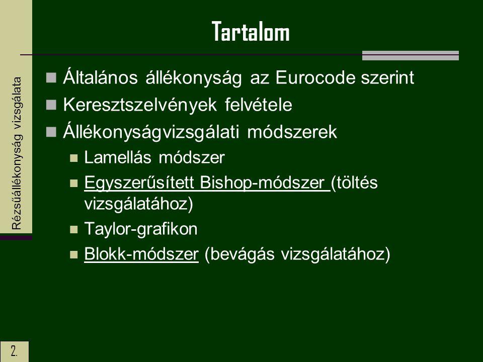 Tartalom Általános állékonyság az Eurocode szerint