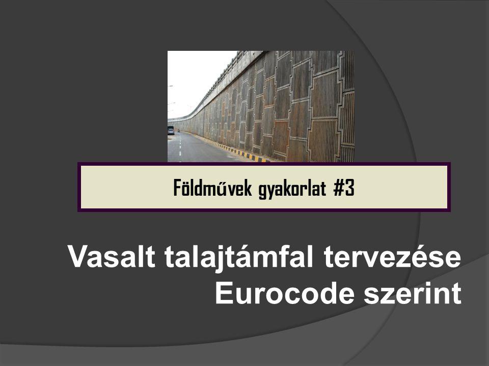 Vasalt talajtámfal tervezése Eurocode szerint