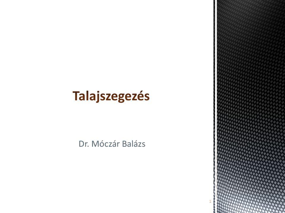 Talajszegezés Dr. Móczár Balázs ghs