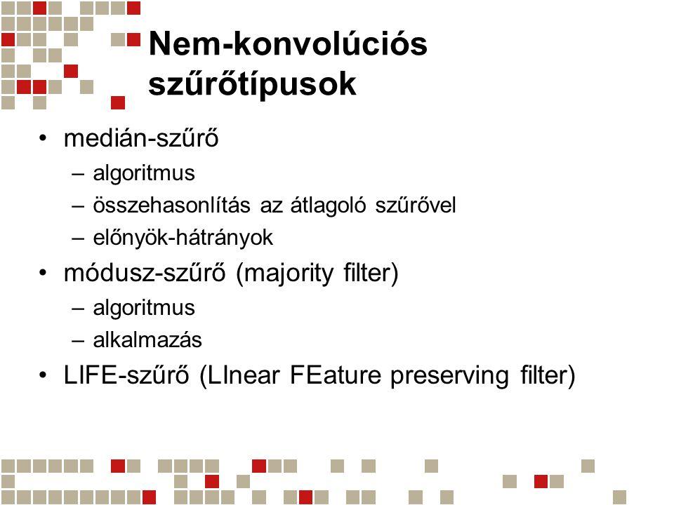Nem-konvolúciós szűrőtípusok
