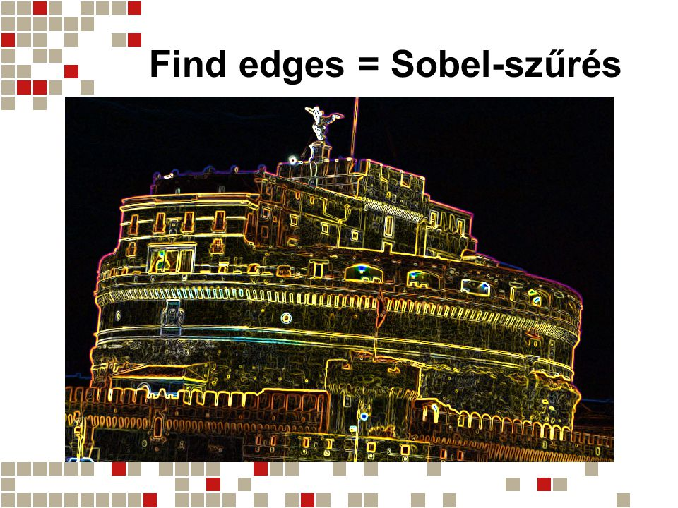 Find edges = Sobel-szűrés